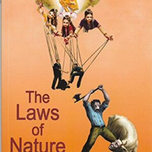 The Laws of Nature – An Infallible Justice